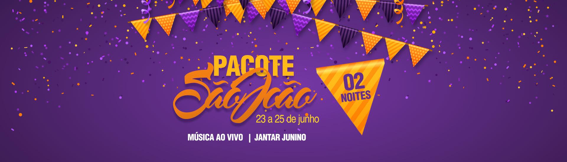 Pacote São João 2017